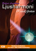 Ljusharmoni - Kristallgrottan